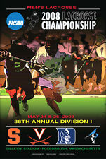 NCAA LACROSSE CHAMPIONSHIPS 2008 Official Event Poster - SYRACUSE, Duke +++