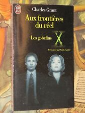 Aux Frontières du réel Les Gobelins Charles GRANT