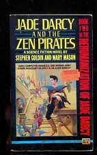 Stephen GOLDIN & Mary MASON - Jade Darcy and the Zen Pirates 1st ed. new old st.