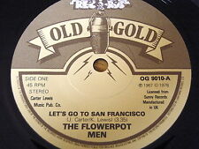 "THE FLOWER POT MEN-Let 's go to San Francisco 7"" ""AA"" côté OLD GOLD VINYL"