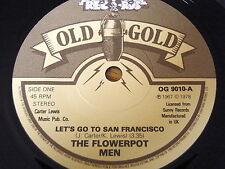 "THE FLOWER POT MEN - LET'S GO TO SAN FRANCISCO      7"" ""AA"" SIDE OLD GOLD VINYL"