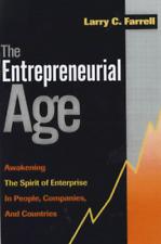 Good, The Entrepreneurial Age: Awakening the Spirit of Enterprise in People, Com