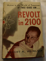 Revolt in 2100, Robert A. Heinlein , HC, 1st ed., Shasta Publishers, Good