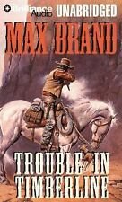 Trouble in Timberline by Max Brand (2009, CD, Unabridged)