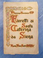 I fioretti di Santa Caterina da Siena Anno Santo 1950 Taurisano