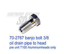 70-2767 e2767 Banjo Bolt Oil return pipe t100 alu Cylinder Head pre unit 1950-59
