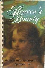*SPEARFISH SD *NORTHERN HILLS TRAINING CENTER FRIENDS COOK BOOK *HEAVEN'S BOUNTY