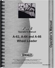 Ford A62 A64 A66 Wheel Loader Operators Manual