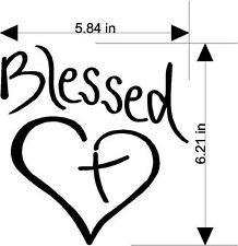 Christian Sticker decal  Blessed  Cross in Your Heart MANY SOLD