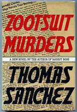 Zoot-Suit Murders - Thomas Sanchez ~ Signed - 1st ed