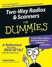 Two-Way Radios and Scanners for Dummies® by H. Ward Silver (2005, Paperback)