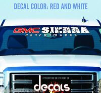 Fits GMC SIERRA 1500, 2500, 3500 Any Year Make and Model WINDSHIELD DECAL BANNER