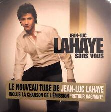 Jean-Luc Lahaye CD Single Sans Vous - France (M/M - Scellé / Sealed)