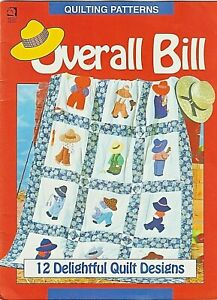 """""""OVERALL BILL"""" 12 Delightful Quilt Designs - QUILTING PATTERNS"""