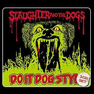 Slaughter And The Dogs - Do It Dog Style (NEW 3CD)