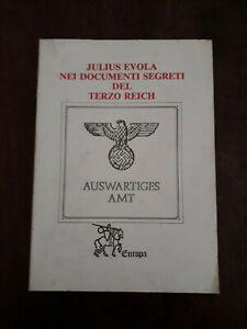 Julius Evola nei documenti segreti del terzo reich - Europa 1986