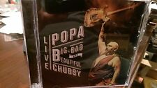POPA CHUBBY - Big Bad & Beautiful Live CD Working Class Blues Over The Rainbow