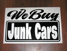 General Business Sign: We Buy Junk Cars