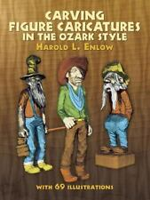 Carving Figure Caricatures in the Ozark Style (Paperback or Softback)