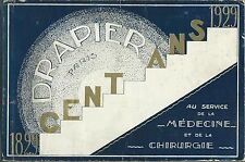Drapier Cent ans - Paris 1929 Catalogo Strumenti Chirurgici - Medecine Chirurgie
