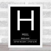 Hull England Coordinates Black & White World City Travel Print