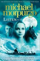 Listen to the Moon by Michael Morpurgo 9780007339655 | Brand New