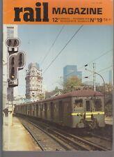 RAIL MAGAZINE N°19 BB16500 ONT 20A / 2901-2902 OUEST / LOCOMOTIVES MARC DE CASO