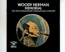 CD WOODY HERMAN MEMORIAL	the 40th anniverary Carnegie Hall concert	EX+	(A3384)