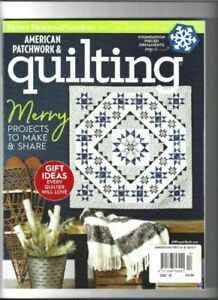AMERICAN PATCHWORK and QUILTING Magazine December 2018 Issue 155
