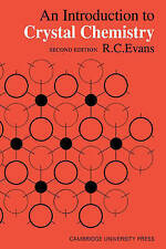 An Introduction to Crystal Chemistry, Evans, R. C., Used; Good Book