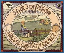 Sam Johnson and the Blue Ribbon Quilt by Lisa Campbell Ernst (1983, Hardcover)
