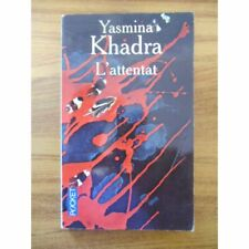 L'ATTENTAT / YASMINA KHADRA / Réf53736