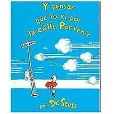 Y Pensar Que Lo Vi En La Calle Porvenir / And To Think That I Saw It On Mulbe...