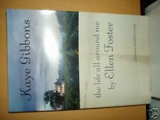 The Life All Around Me By Ellen Foster / Kaye Gibbons