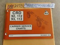 12-1991 Mack Truck CRD 92 93 112 113 Carrier Service Charts Service Manual OEM