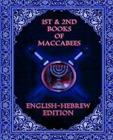 1st & 2nd Books of Maccabees, Paperback by Bayt Agoodah Publications (COR), I...