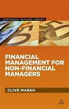 Strategic Success: Financial Management for Non-Financial Managers by Clive...