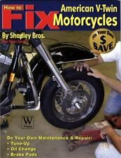 How to Fix American V-Twin Motorcycles (Paperback or Softback)