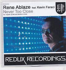 Rene Ablaze-Never Too Close Promo cd maxi single 8 Tracks