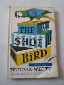 EUDORA WELTY THE SHOE BIRD INSCRIBED FIRST EDITION 1st Printing w/ Page 72 Error