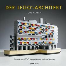 Der LEGO®-Architekt von Tom Alphin (2017, Gebundene Ausgabe)