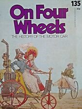 MAGAZINE - ON FOUR WHEELS NO.135. EARLY HORSELESS CARRIAGE.WIND,CLOCKWORK,STEAM