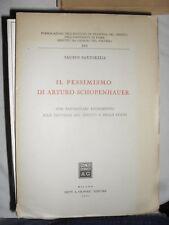 Sartorelli IL PESSIMISMO DI ARTURO SCHOPENHAUER ed. Giuffré 1951