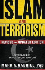 Islam and Terrorism Revised and Updated Edition: The Truth About ISIS, the Mid