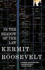 In the Shadow of the Law by Kermit Roosevelt Paperback Book (English)