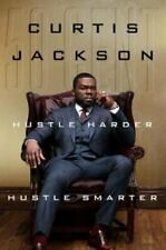 "Hustle Harder, Hustle Smarter by Curtis ""50 Cent"" Jackson 978006295380"