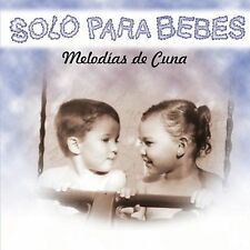 Various Artists : Solo Para Bebes: Melodias De Cuna CD