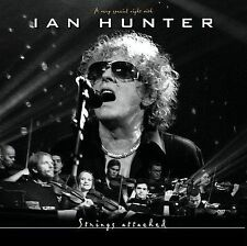 Strings Attached: A Very Special Night with Ian Hunter by Ian Hunter (CD, MIG)
