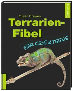 Terrarien-Fibel für Kids & Teens von Oliver Drewes
