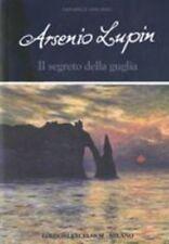 ARSENIO LUPIN E IL SEGRETO DELLA GU Leblanc Maurice EXCELSIOR